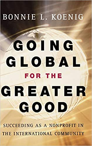 Going Global for the Greater Good by Bonnie Koenig